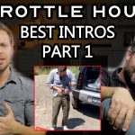 best intros on throttle house